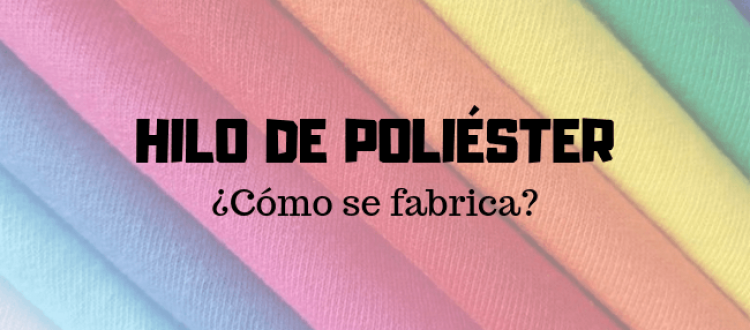How is polyester made?